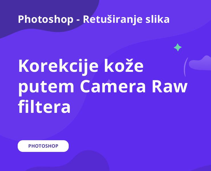 Korekcije kože putem Camera Raw filtera